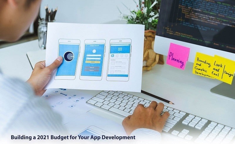 Building a 2021 Budget for Your App Development