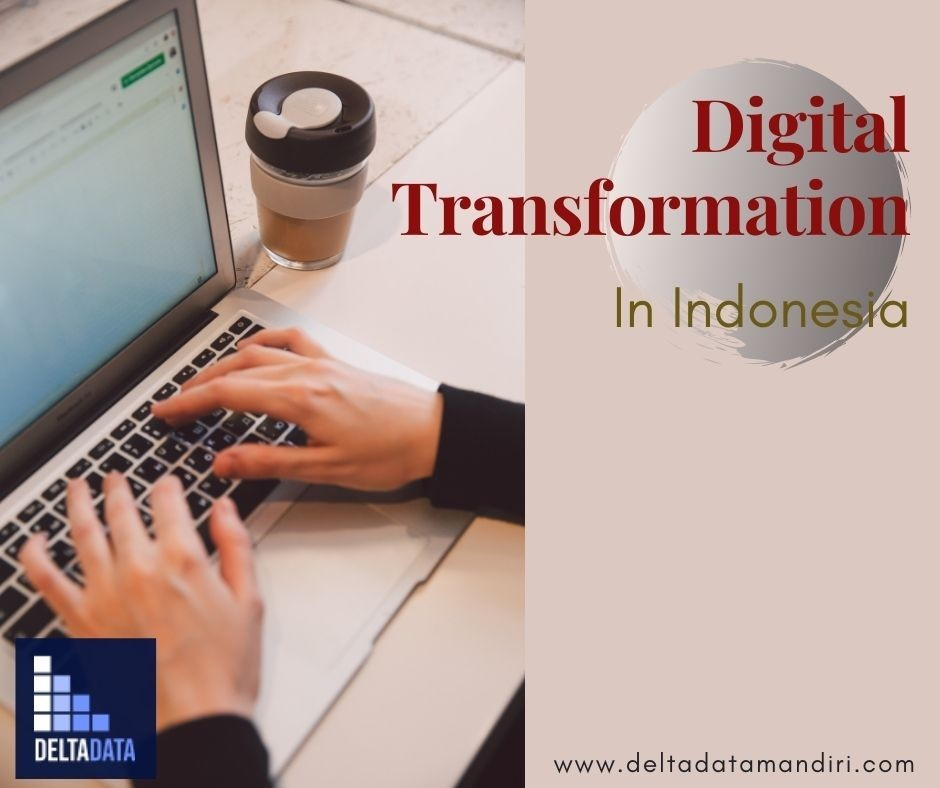 The Professional Services of Digital Transformation in Indonesia