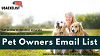 Pet Owners Email List