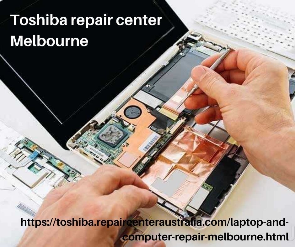 Toshiba repair Melbourne | Australia