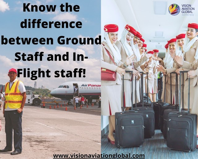 Know the difference between Ground Staff and In-Flight staff