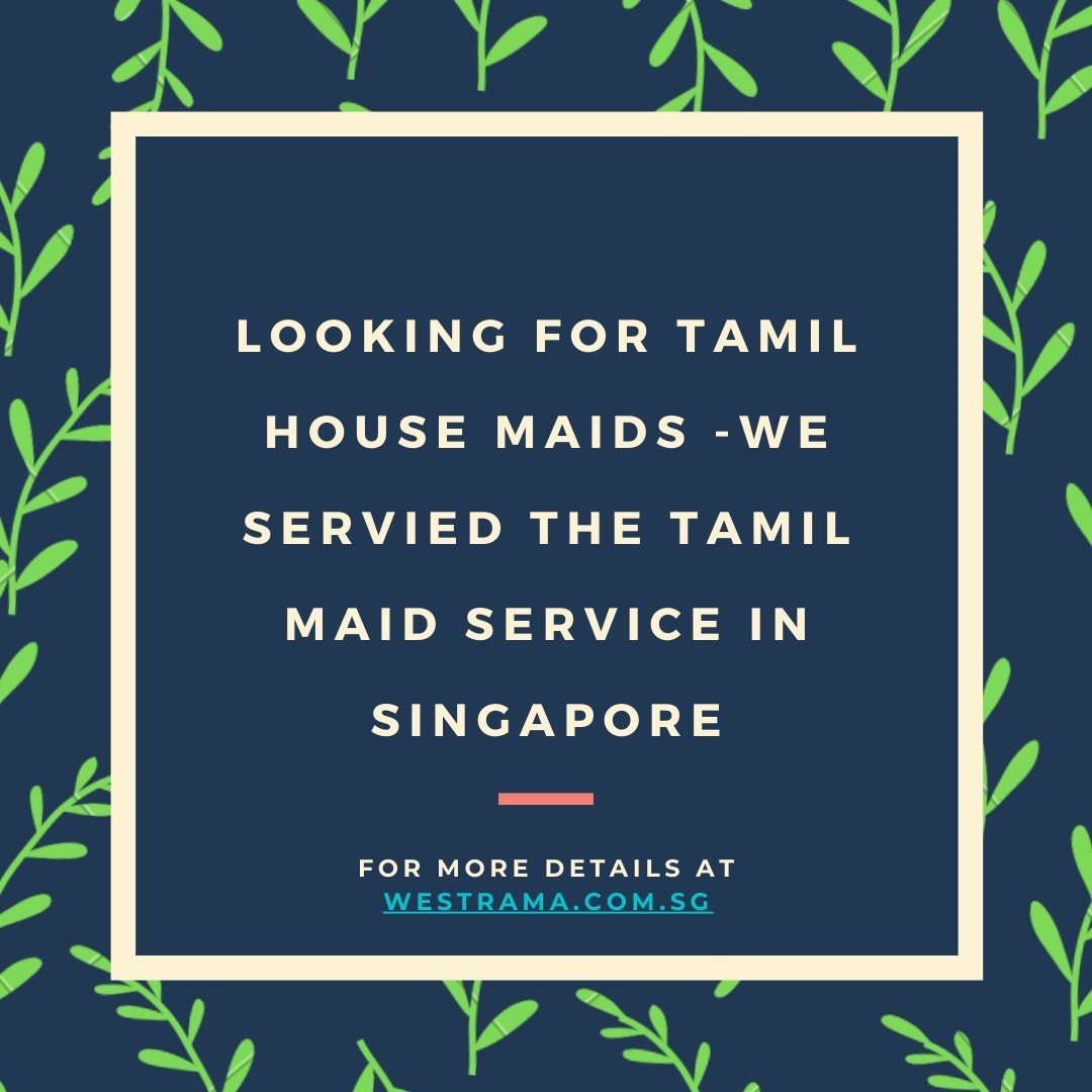 Best Tamil maid agency in singapore