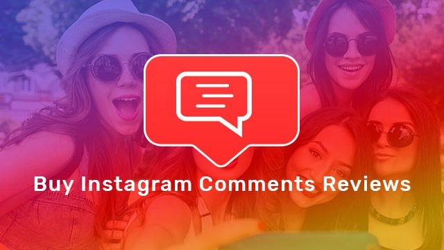 Buy Instagram Comments Reviews