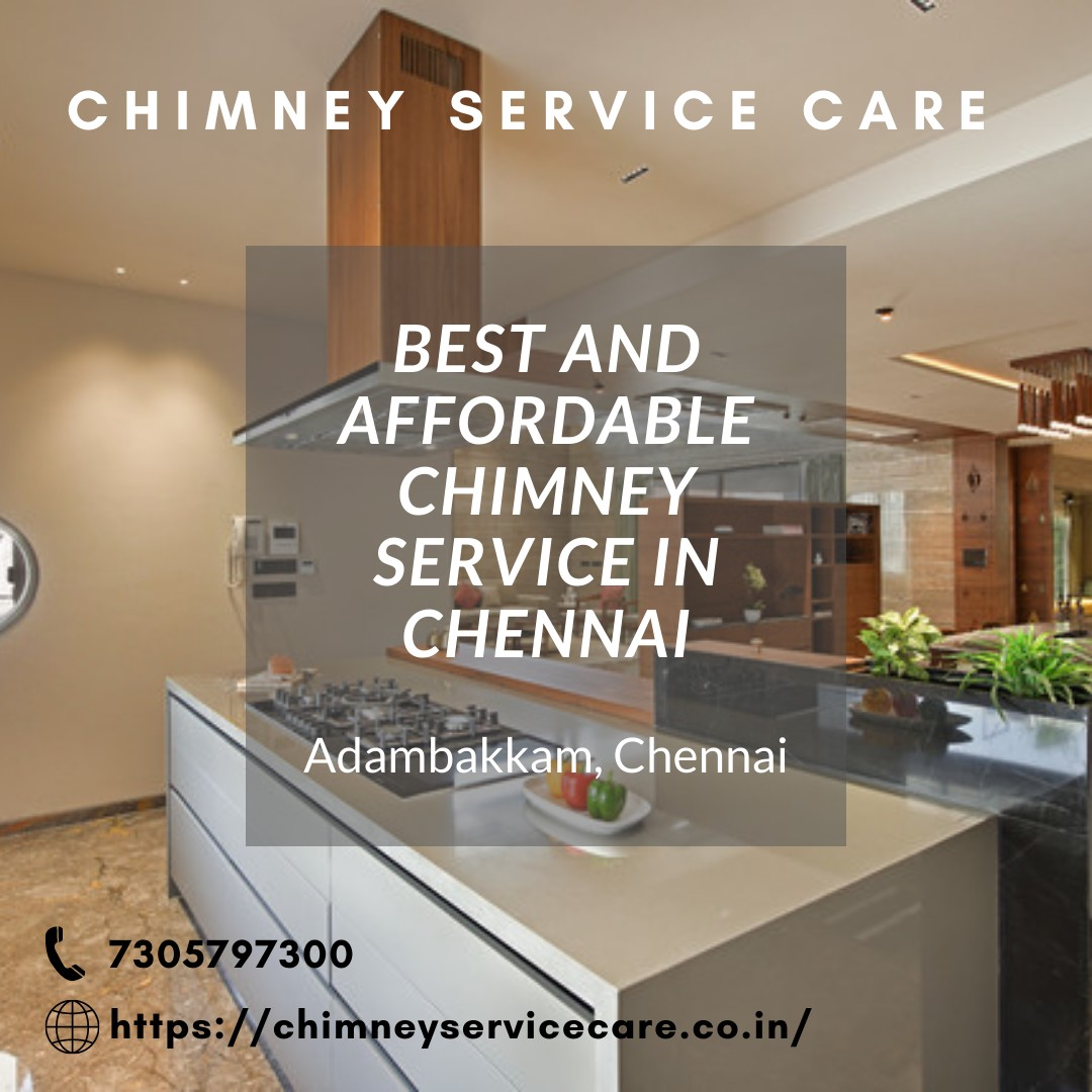 Chimney service care in Chennai