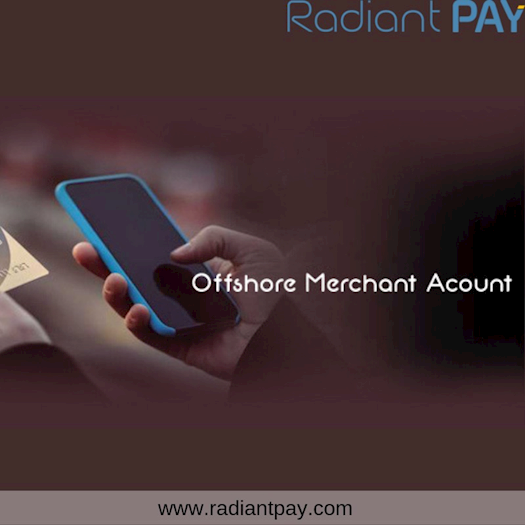 Offshore Merchant Account by Radiant Pay