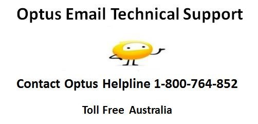 Contact Optus Helpline 1-8OO-764-852 Support Australia