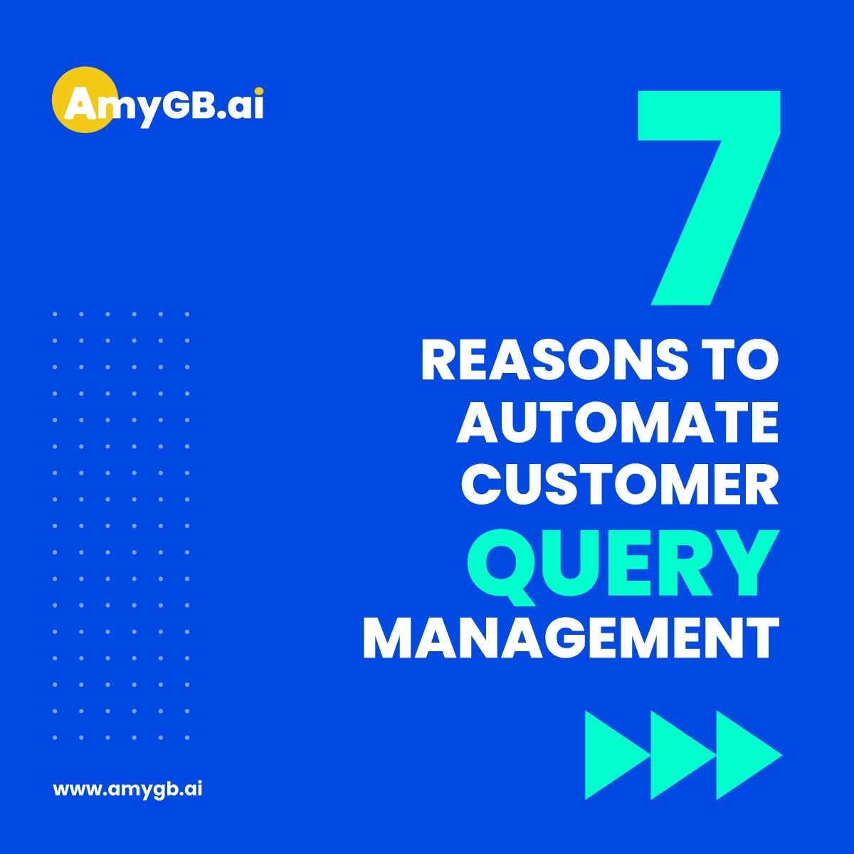 7 Reasons to Automate Customer Query Management