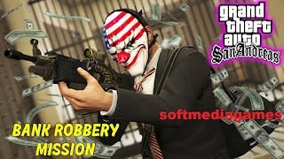 GTA San Andreas Bank Robbery Mission Free Download