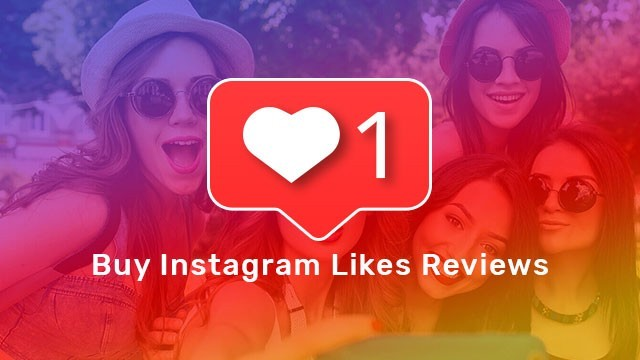 Buy Instagram Likes Reviews