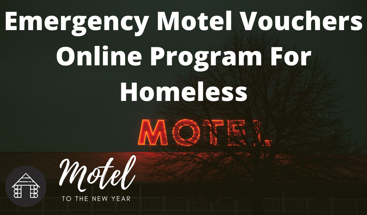 Emergency Motel Vouchers Online Program For Homeless