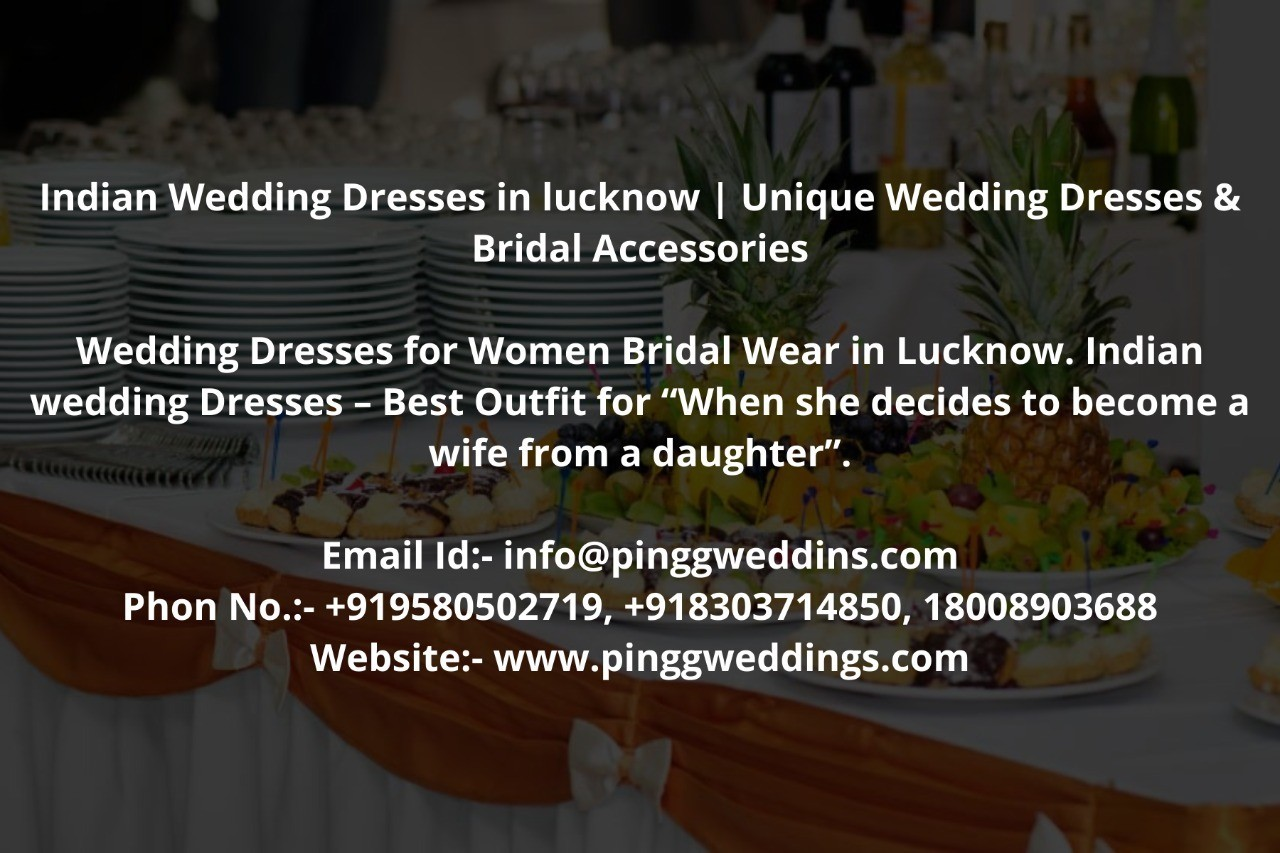 Indian Wedding Dresses in lucknow   Unique Wedding Dresses & Bridal Accessories