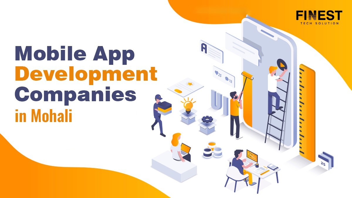 Mobile App Development Companies in Mohali