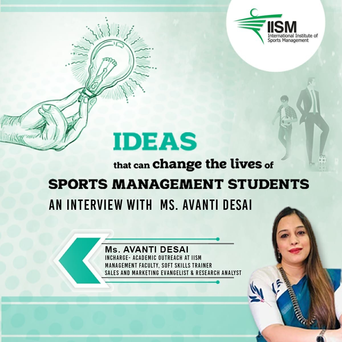 Ideas that can change the lives of Sports Management students- An interview with Ms. Avanti Desai