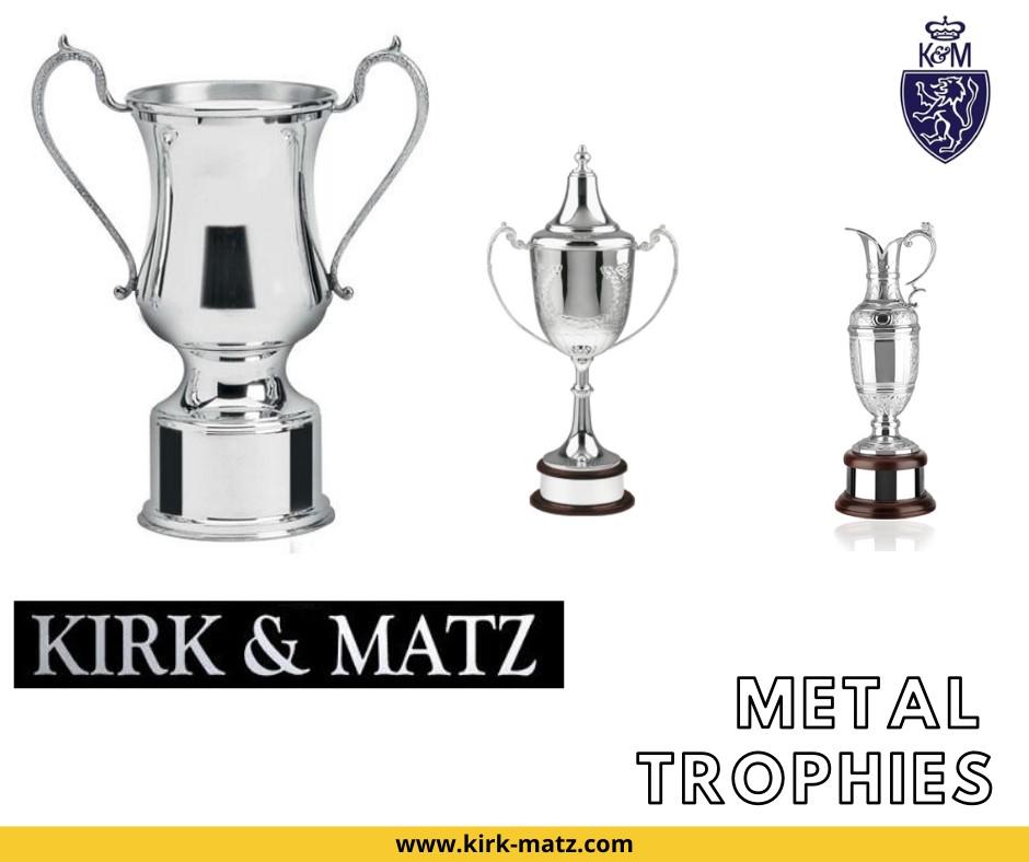 Kirk and matz Metal Trophies