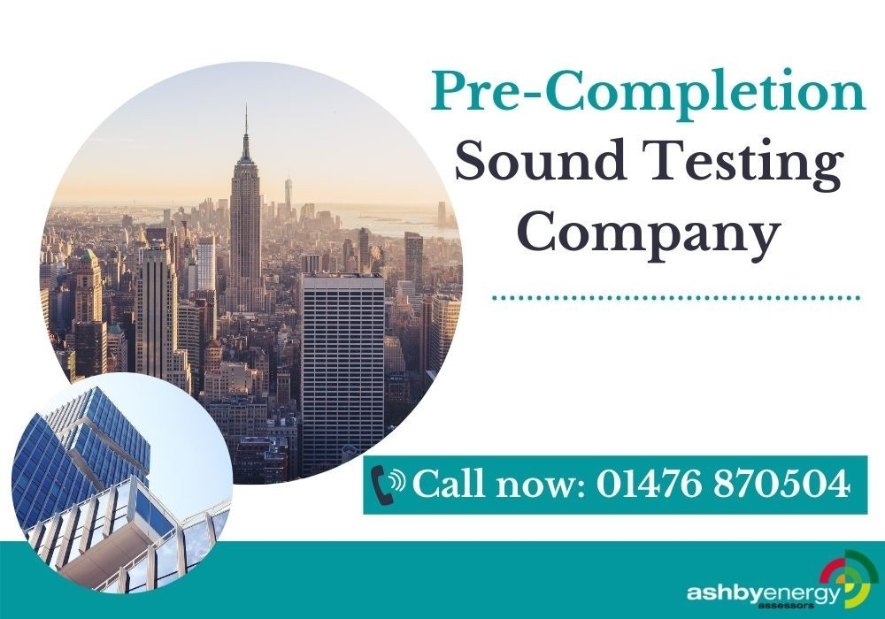Best Pre-Completion Sound Testing Company