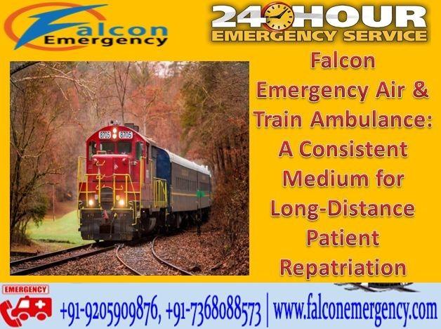 Falcon Train Ambulance Service in Delhi at Genuine Budget with Expert Team