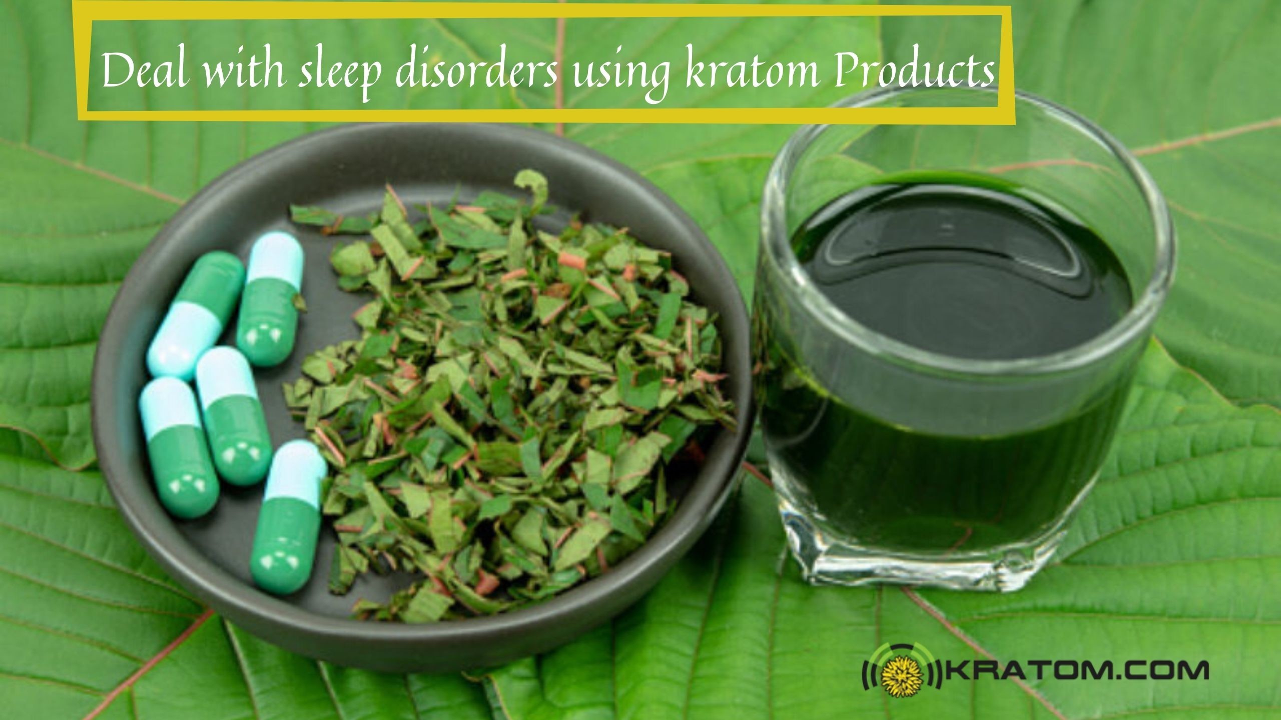 More People Dealing with Sleep Disorders are now Using Kratom Products to Sleep Well