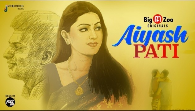 Big Movie Zoo Originals New Web Series Ayaash PATI Coming Soon