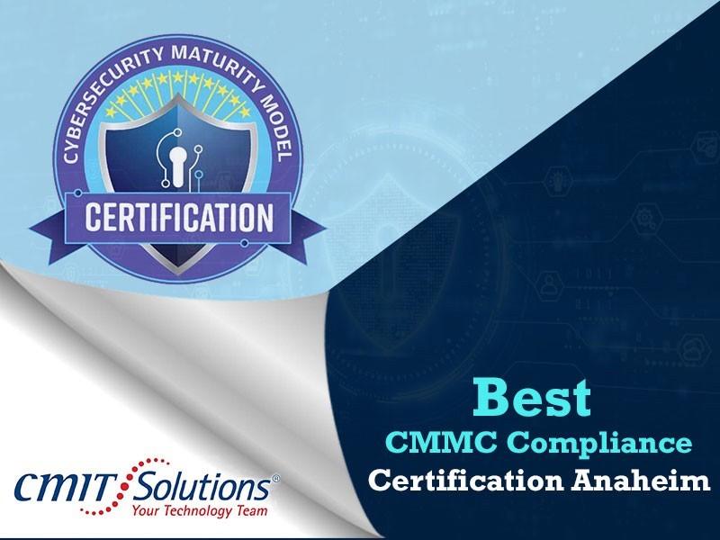 Best CMMC Compliance Certification Anaheim