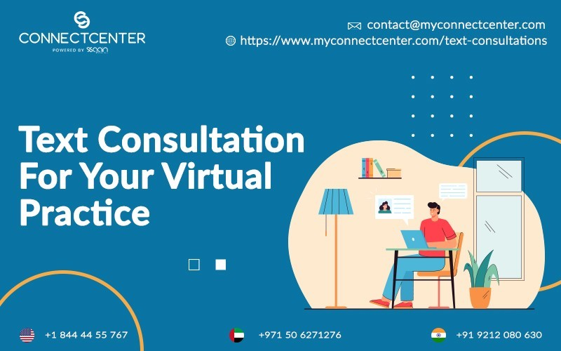 Text Consultation For Your Virtual Practice | CONNECTCENTER