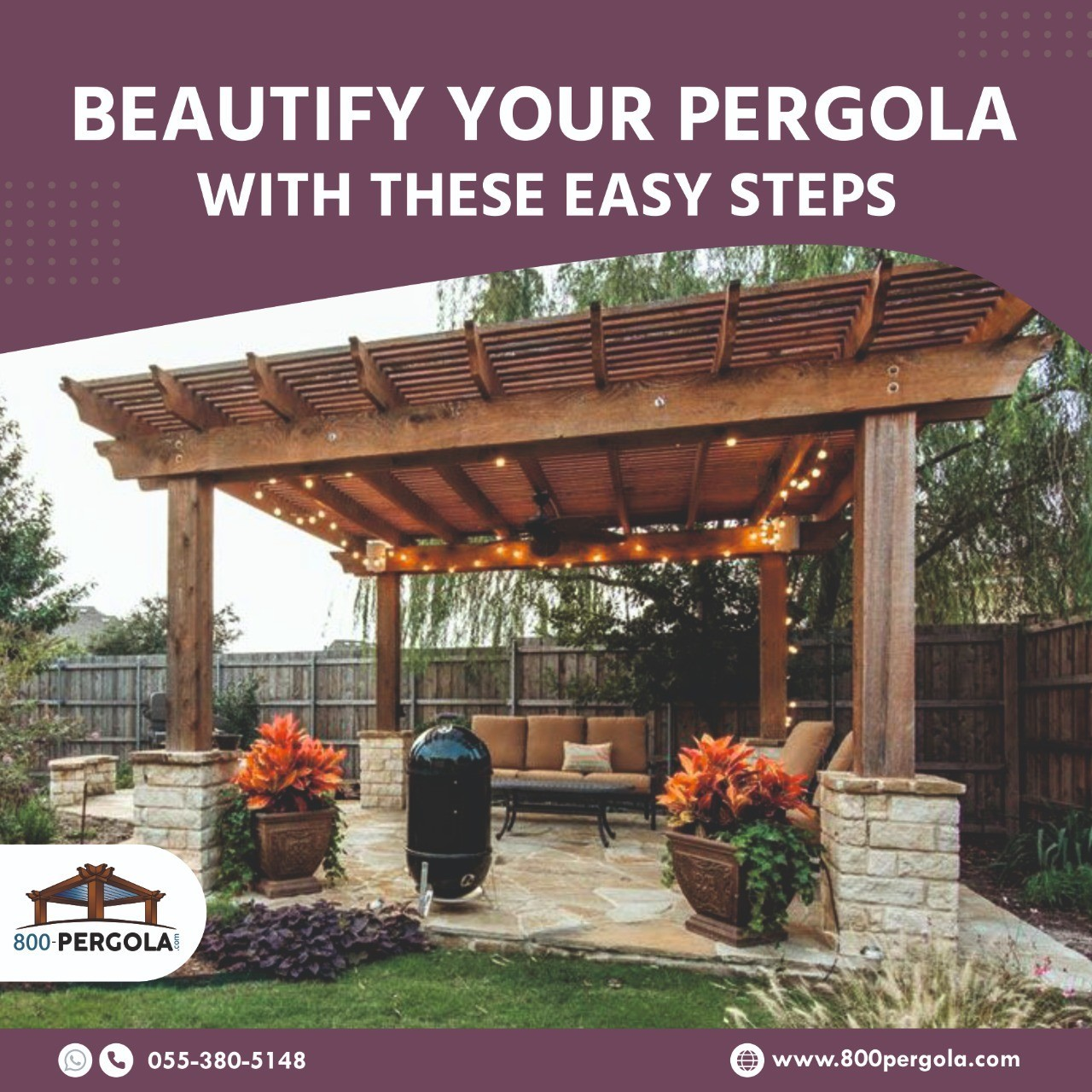 Beautify Your Pergola with These Easy Steps