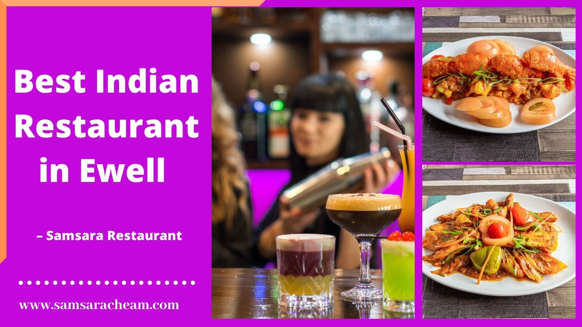 Indian Restaurant & Takeaway in Ewell | Samsara Restaurant