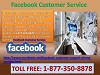 Why Everyone's First Priority Is To Get Facebook Customer Service 1-877-350-8878