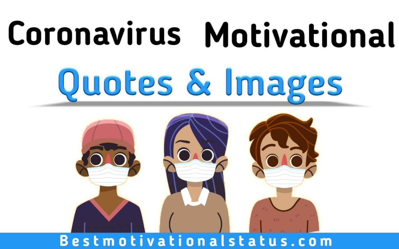 Coronavirus Inspirational Quotes And Images That Motivate You