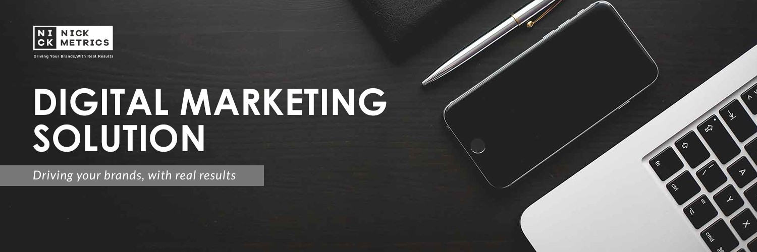 NickMetrics Digital Marketing Solution