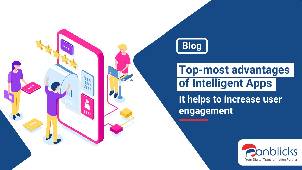 advantages of Intelligent Apps