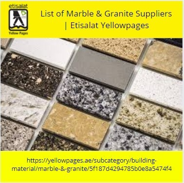 List of Marble & Granite Suppliers | Etisalat Yellowpages