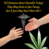 Tell Someone About Cannabis Today!