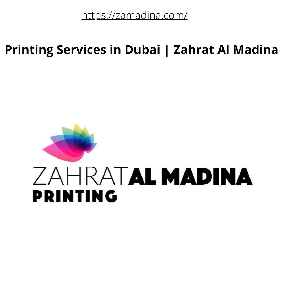 Printing Services in Dubai | Zahrat Al Madina
