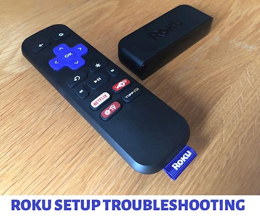 Roku Setup Troubleshooting