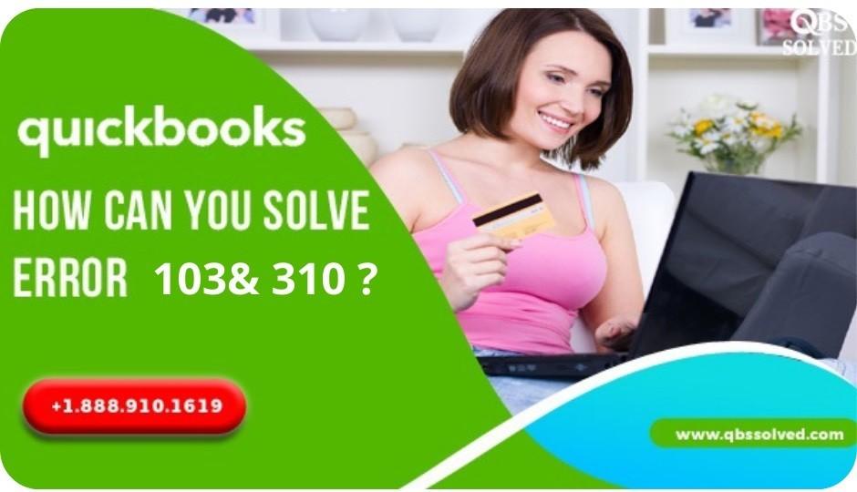 Resolve the Quickbooks error 103&310