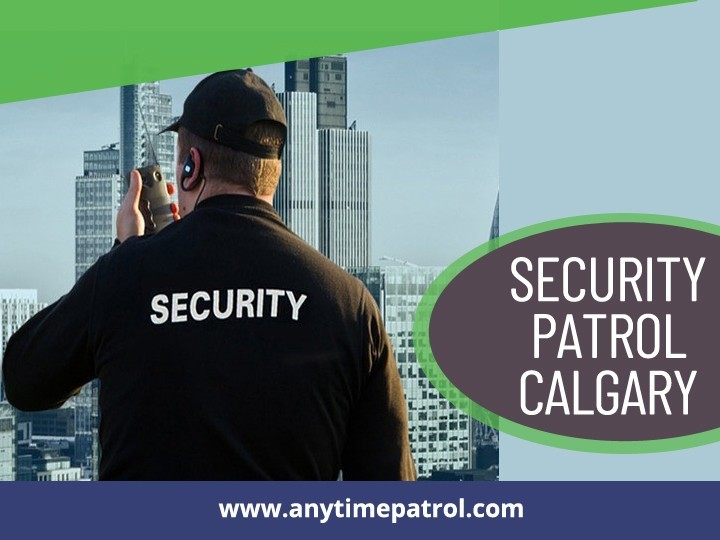 Security Patrol Calgary
