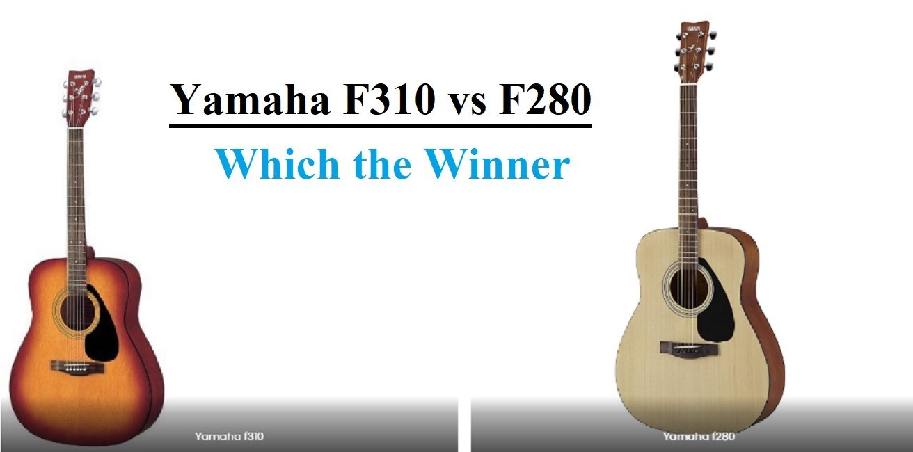 Which is best Yamaha F310 vs F280? And Difference