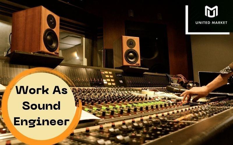 Work As Sound Engineer