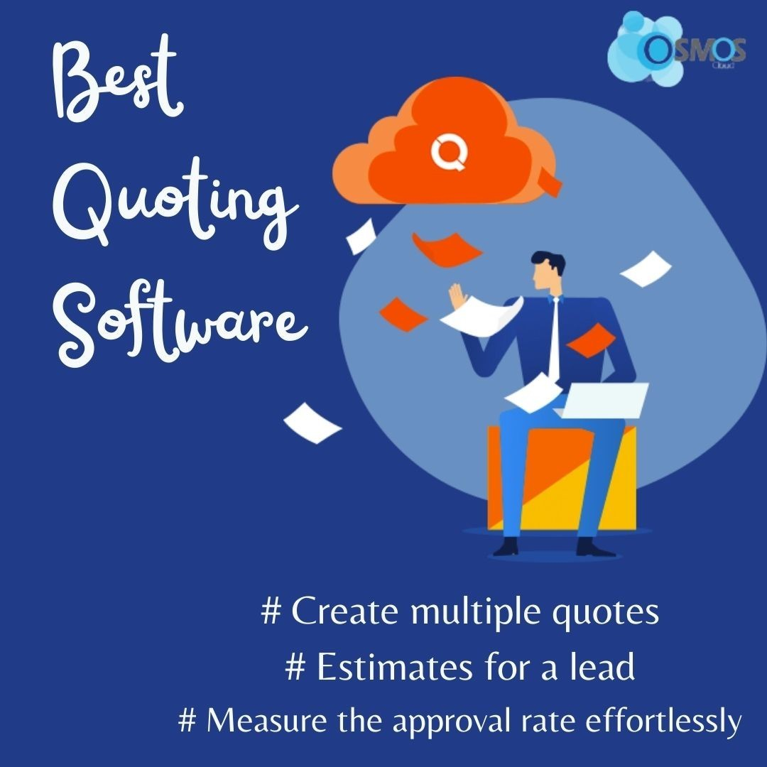 Blooming The Business Sale Using Best Quoting Software