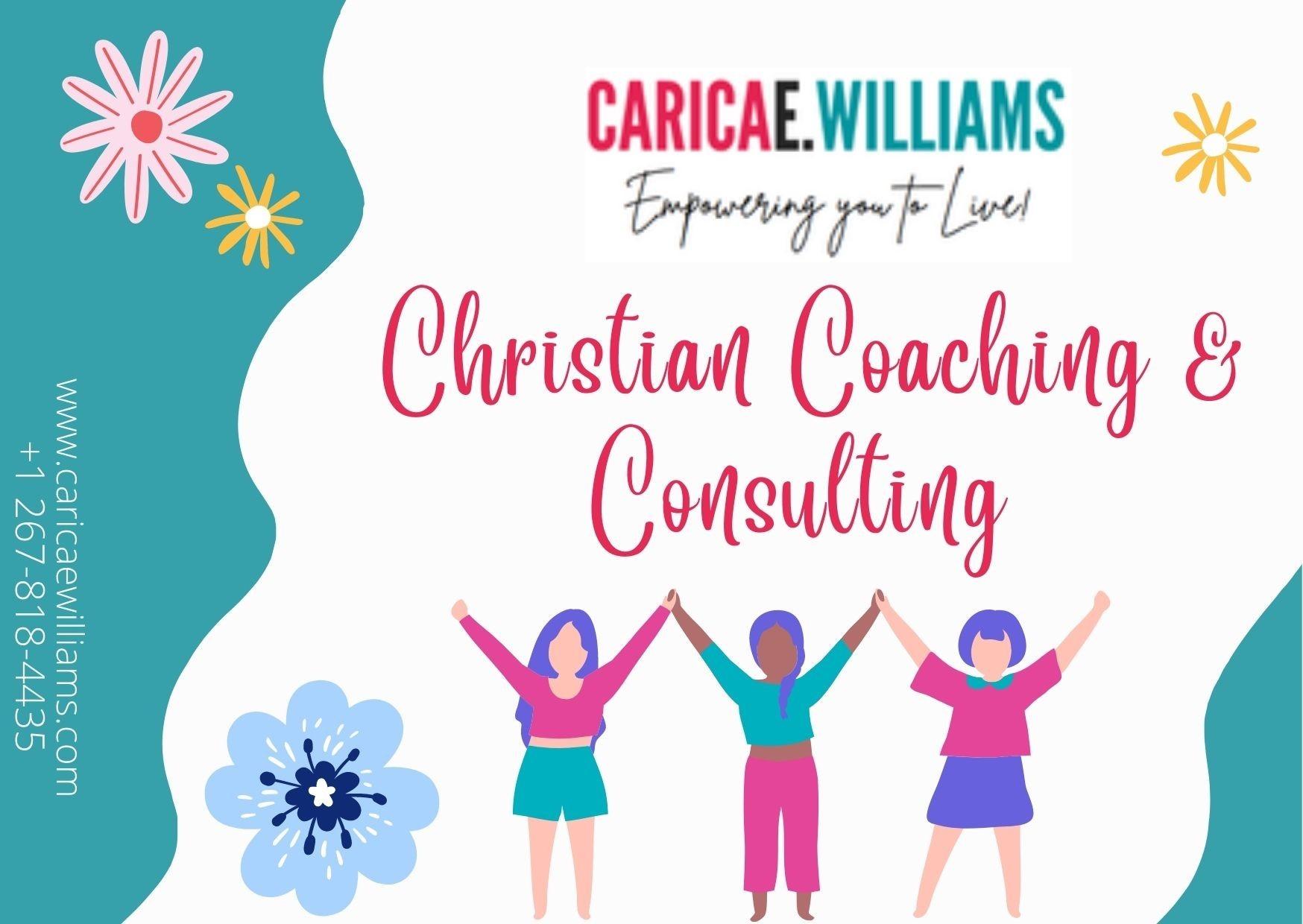 Christian Coaching & Consulting - Carica E. Williams
