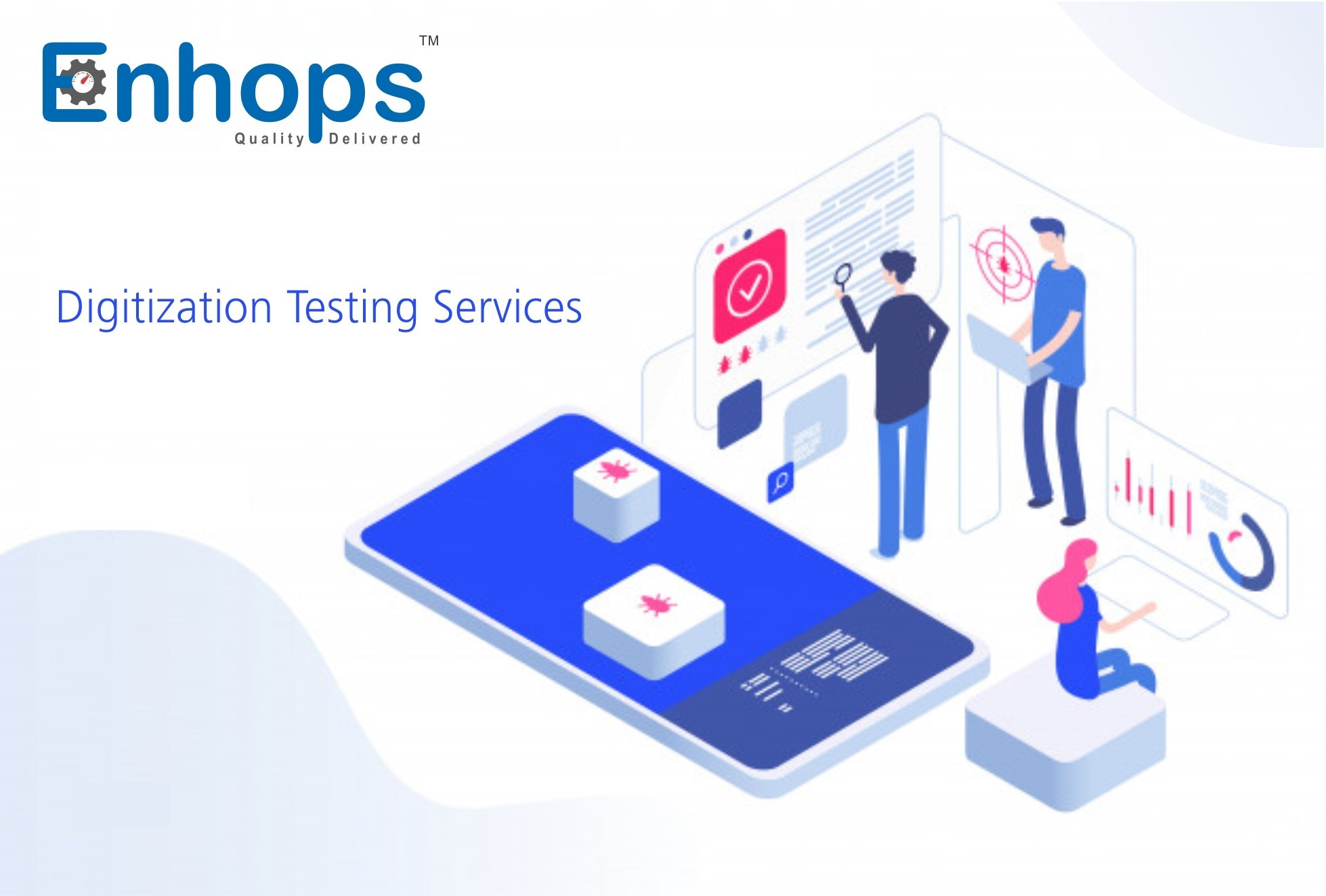 Digitization Testing Services