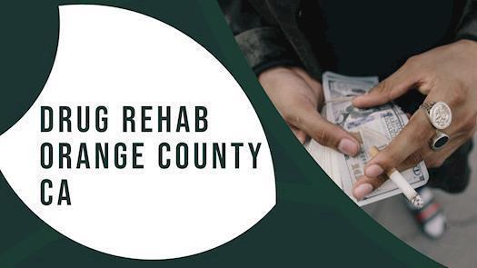 Drug Rehab Orange County CA