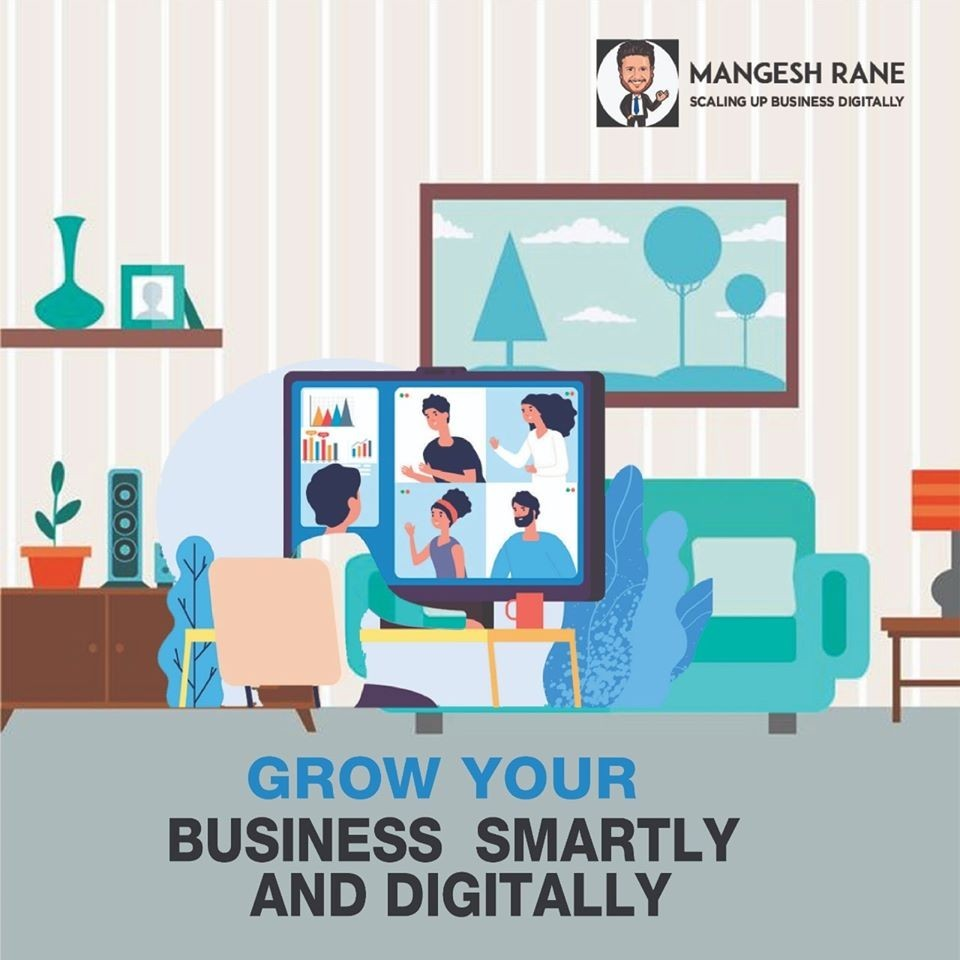 Grow your business by Mangesh Rane