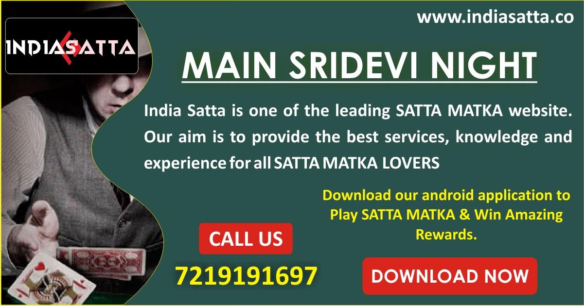 Main Sridevi Night Satta