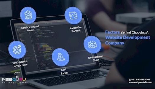 Factors Behind Choosing A Website Development Company