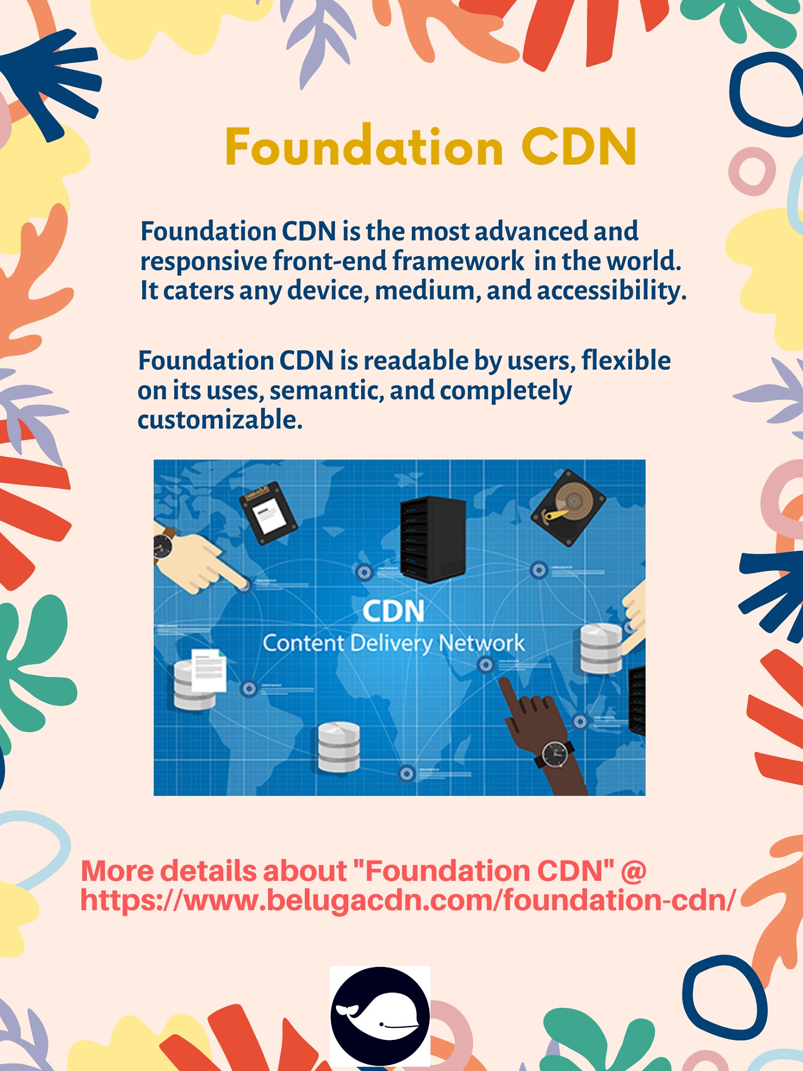 Foundation CDN Features
