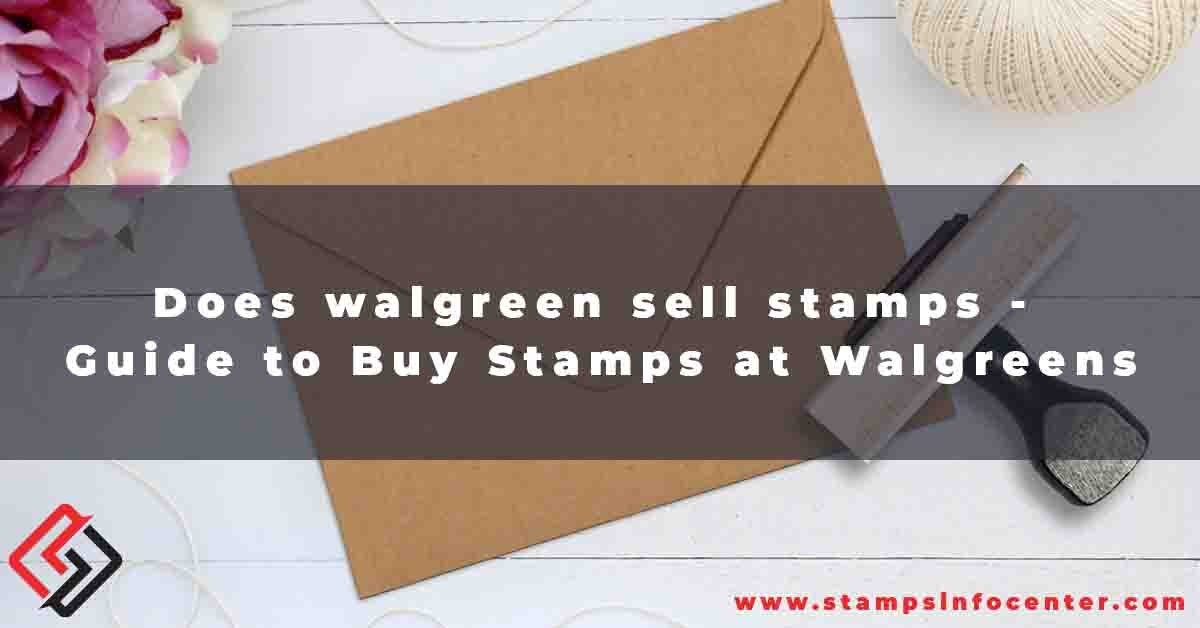 Walgreen Sell Stamps