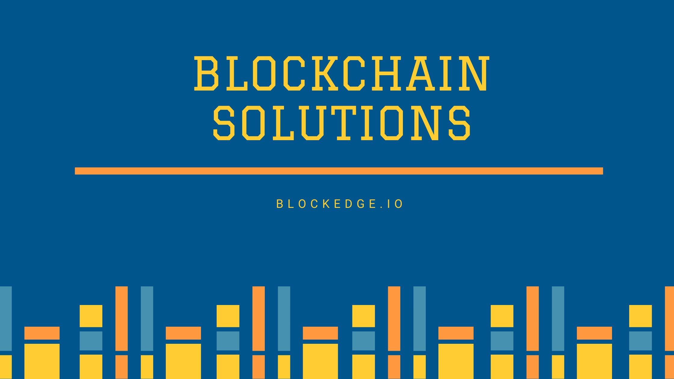 Blockchain solutions company