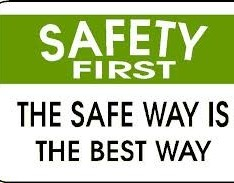 Safety should be first