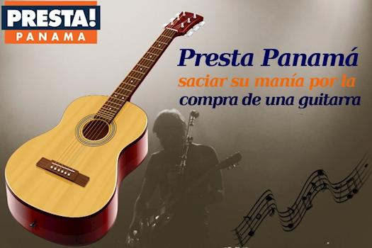 Presta Panamá – saciar su manía por la compra de una guitarra
